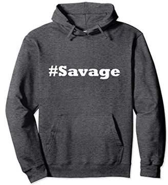 Savage Shirt Pullover Hoodie