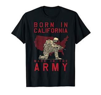 Born In California Made In The Army Shirt for men & women T-Shirt