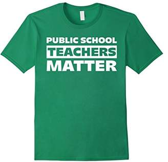 Public School Teachers Matter Proud Teacher