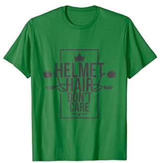 Helmet Hair Don't Care T-Shirt - Motorcycle Tee