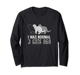 Funny Kitten Mom Girl Gift I Was Normal 3 Cats Ago for Women Long Sleeve T-Shirt