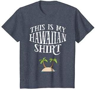 This Is My Hawaiian Shirt - Summer Vacation Funny T-Shirt