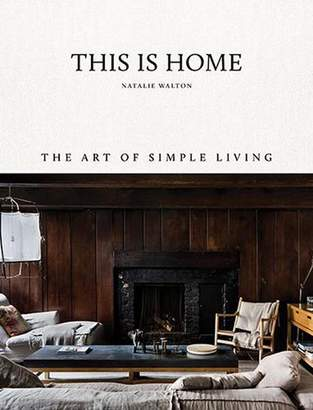 Books This is Home: The Art of Simple Living