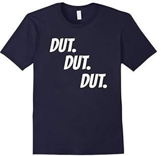 Drum Corps Line Drummer T-Shirt Dut Dut Dut