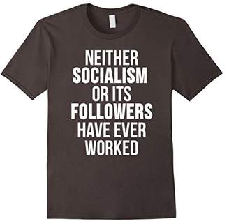 Socialism Never Worked Pro Capitalism Political Shirt