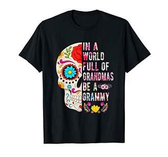 In A World Full Of Grandmas Be A Grammy Flower Skull T-Shirt