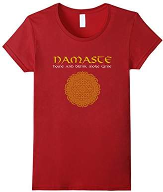 Namaste home and drink more wine tshirt
