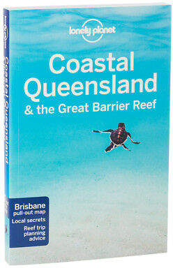 NEW Lonely Planet Coastal Queensland & Great Barrier Reef