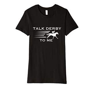 Jockey Womens Fun Talk Derby to me T-Shirt I Horse Owner Lover Gift