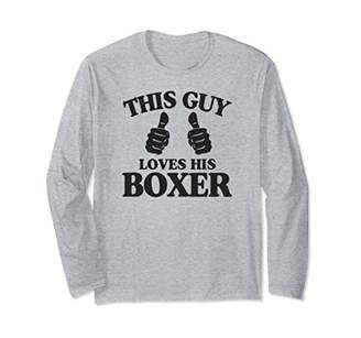 This Guy Loves His Boxer Dog Lover Gift Long Sleeve T-Shirt