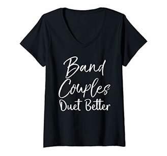 Womens Cute Band Girlfriend Boyfriend Gift Band Couples Duet Better V-Neck T-Shirt