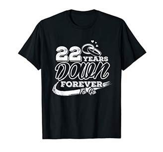 22nd Wedding Anniversary Shirt 22 Years Down Forever To Go T-Shirt