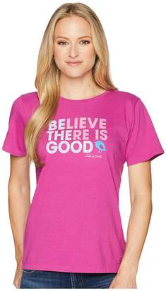 Life is Good Be The Good Crusher Tee Women's T Shirt