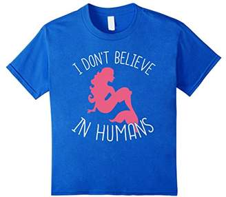 I Don't Believe In Humans Shirt I'm A Mermaid