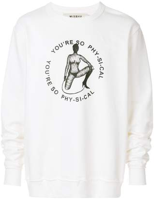 Misbhv you're so physical sweatshirt