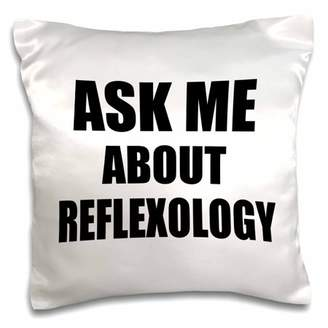 3dRose Ask me about Reflexology - advertise your reflexologist work - job advert self-promotion advertising, Pillow Case, 16 by 16-inch