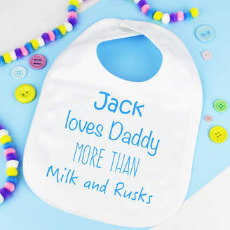 Andrea Fays Personalised 'Love Daddy More Than' Bib