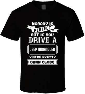 Wrangler Tshirtshark Nobody is Perfect But If You Drive a Jeep a Funny Car T Shirt 2XL