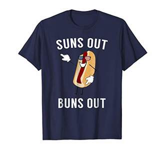 Suns Out Buns Out - Funny Hotdog Shirt