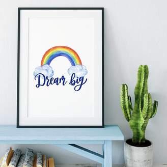 Izzy & Pop Dream Big Rainbow Inspirational Print
