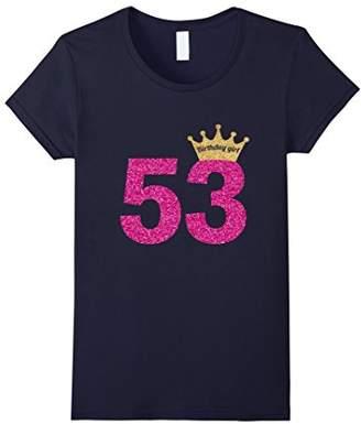 Women's 53rd Birthday Girl Pink Princess Queen Shirt