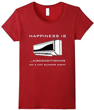 Happiness Is Air-conditioning - Funny T-Shirt
