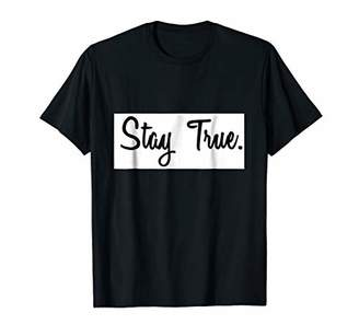 Stay True Gym Workout Motivation T Shirt in 5 Colors
