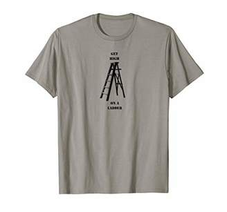 Get High on a Ladder - Painting T-Shirt - Safety Break