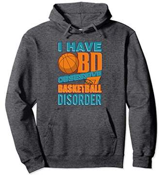 Fun Basketball Pullover Hoodie I Have OBD