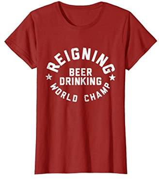 Reigning Beer Drinking World Champ Funny Beer T-Shirt