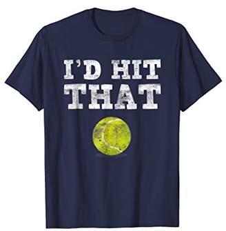 I'd Hit That Funny Tennis T-Shirt