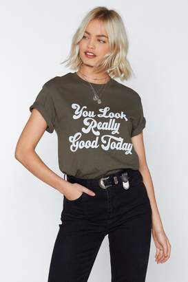 Nasty Gal You Look Really Good Today Graphic Tee