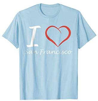 I love San Francisco T-shirt Tee Tees T Shirt Tshirt