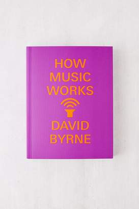 Urban Outfitters How Music Works Limited Edition By David Byrne