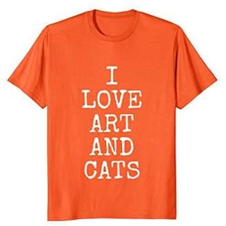 I Love Art And Cats Tee Shirts | Funny Kitty Cat T-Shirt