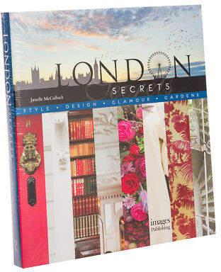 NEW Book London Secrets: Style Design Glamour Gardens