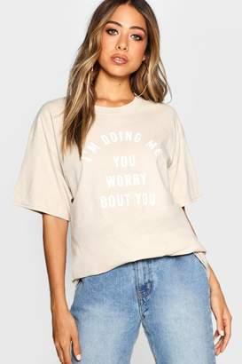 boohoo Oversized Slogan T-Shirt