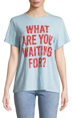 Cinq à Sept Tous Les Jours What are You Waiting For Tee