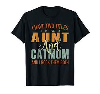 Retro Vintage I Have Two Titles Aunt and Cat Mom T-Shirt