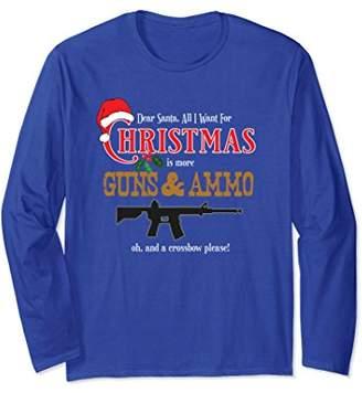 All I Want For Christmas Is Guns T Shirt Long Sleeve TShirt