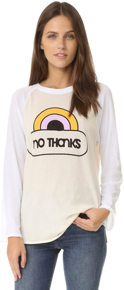 Wildfox No Thanks Raglan $88 thestylecure.com