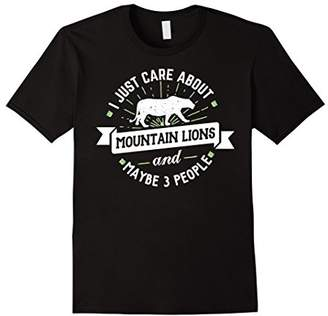 Mountain Lions T-Shirt - I Just Care About Mountain Lions!