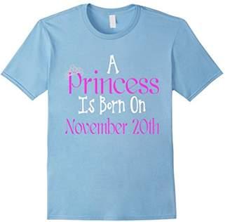 A Princess Is Born On November 20th Girls Birthday T-Shirt
