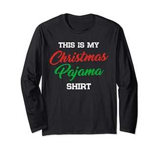 This is My Christmas Pajama Shirt Funny Xmas Sleeves Shirt