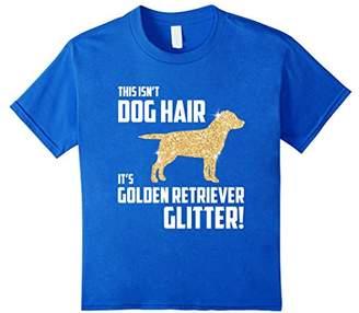 Golden Retriever This Isn't Dog Hair It's Glitter T-Shirt