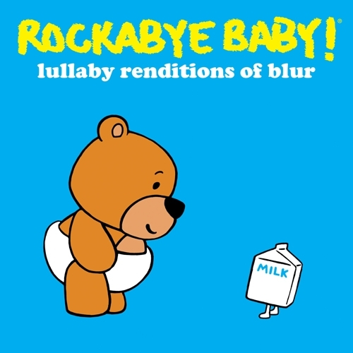 Rockabye Baby Music - Lullaby Renditions of Blur