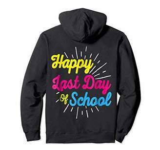 D&Y Happy Last Dy Of School Pullover Hoodie for Woman