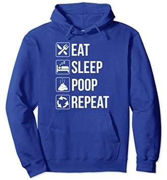 Funny Eat Sleep Poop Repeat Pullover Hoodie