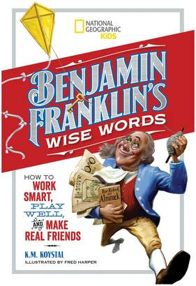 National Geographic Benjamin Franklin's Wise Words