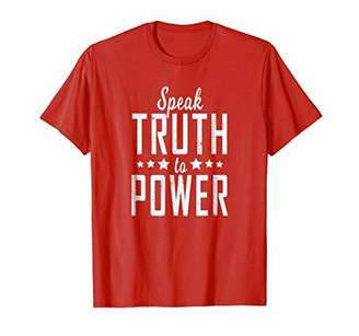 Speak Truth To Power Protest T Shirt - Democracy T-Shirts